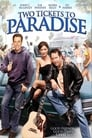 Two Tickets to Paradise (2006) Movie Reviews