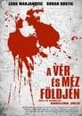 😎 A Vér és Méz Földjén #Teljes Film Magyar - Ingyen 2011