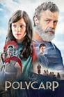 Polycarp ☑ Voir Film - Streaming Complet VF 2015