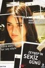 Zeynep'in sekiz günü (2007)