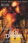 Soft Deceit (1994) Movie Reviews