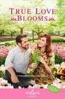 فيلم True Love Blooms مترجم