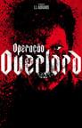 Assistir Filme Operação Overlord Online Dublado e Legendado