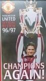 مشاهدة فيلم Manchester United – Official Review 1996/97 – Champions Again! 1997 مترجم أون لاين بجودة عالية