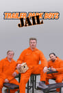 Trailer Park Boys: JAIL (2021)