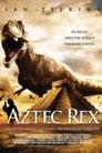 Тиранозавр ацтеків (2007)