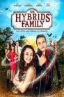 The Hybrids Family Streaming Complet VF 2016 Voir Gratuit