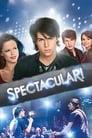 Spectacular! (2009) (TV) Movie Reviews