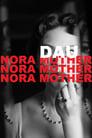 DAU. Nora Mother