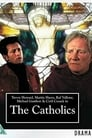 The Catholics