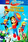 Lego DC Super Hero Girls – Escola de Super Vilãs Legendado