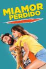 Miamor Perdido (2018)