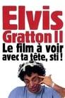 Elvis Gratton II: Miracle à Memphis (1999)