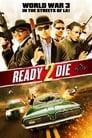 Ready 2 Die - [Teljes Film Magyarul] 2014