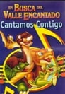 En Busca Del Valle Encantado - Cantamos Contigo Voir Film - Streaming Complet VF 2004