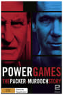 Poster for Power Games: The Packer-Murdoch Story