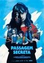 Passagem Secreta (2021)