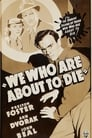 We Who Are About To Die ☑ Voir Film - Streaming Complet VF 1937