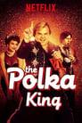 პოლკას მეფე / The Polka King
