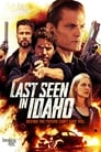 Watch Last Seen in Idaho Online Free Movies ID