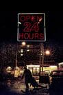 Open 24 Hours (2018)