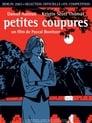 Petites coupures (2003) Movie Reviews