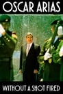 Oscar Arias: Without a Shot Fired