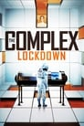 The Complex: Lockdown