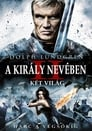 😎 A Király Nevében 2: Két Világ #Teljes Film Magyar - Ingyen 2011