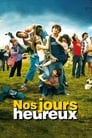 Those Happy Days (2006)