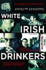 White Irish Drinkers (2010)
