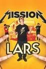 مشاهدة فيلم Mission to Lars 2015 مترجم أون لاين بجودة عالية