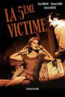 Regarder en ligne La cinquième victime film