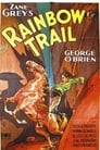 Voir La Film The Rainbow Trail ☑ - Streaming Complet HD (1932)