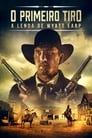 O Primeiro Tiro: A Lenda de Wyatt Earp