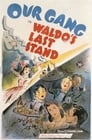 [Voir] Waldo's Last Stand 1940 Streaming Complet VF Film Gratuit Entier