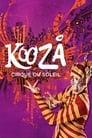 Cirque Du Soleil: Kooza