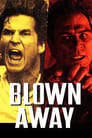 Blown Away (1994) Movie Reviews