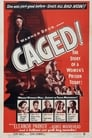 Caged (1950) Movie Reviews