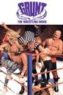 Grunt! The Wrestling Movie