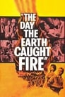 Poster for The Day the Earth Caught Fire