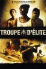 [Voir] Troupe D'élite 2007 Streaming Complet VF Film Gratuit Entier