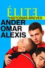 Еліта. Історії: Омар, Андер, Алексіс (2021)
