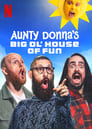 Aunty Donna's Big Ol' House of Fun (2020)