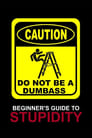 [Voir] Beginner's Guide To Stupidity 2022 Streaming Complet VF Film Gratuit Entier