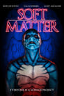 Soft Matter (2018) Openload Movies
