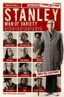 Watch Online Stanley, a Man of Variety (2016) Movie HD Full –