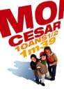 Ich, Caesar. 10 ½ Jahre alt, 1,39 Meter groß (2003)