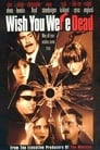 Poster for Wish You Were Dead