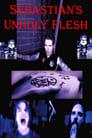 [Voir] Sebastian's Unholy Flesh 2020 Streaming Complet VF Film Gratuit Entier
